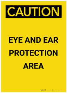Caution: PPE Eye and Ear Protection Area Portrait - Label