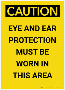Caution: PPE Eye and Hand Protection Must be Worn in Area Portrait - Label