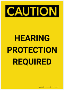 Caution: PPE Hearing Protection Required Portrait - Label