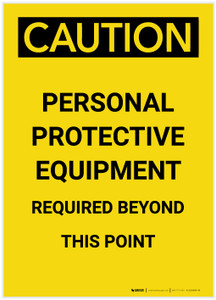 Caution: PPE Required Beyond This Point Portrait - Label