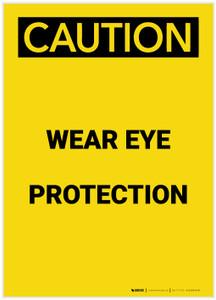 Caution: PPE Wear Eye Protection Portrait - Label