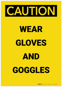 Caution: PPE Wear Gloves and Goggles Portrait - Label