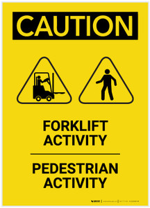 Caution: Forklift Activity Pedestrian Activity Portrait - Label