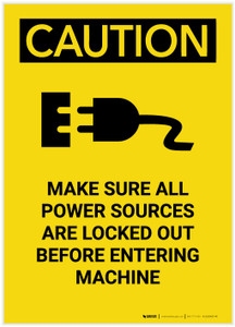 Caution: Power Sources Locked Out Before Entering Machine Portrait - Label