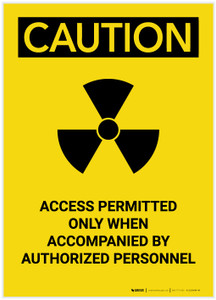 Caution: Access Permitted Radiation Portrait - Label