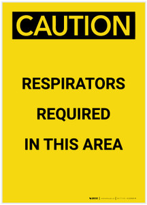 Caution: Respirators Required in This Area Portrait - Label
