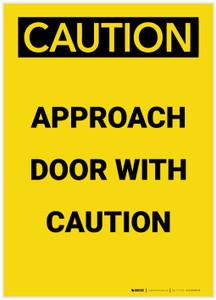 Caution: Approach Door With Caution Portrait - Label