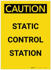 Caution: Static Control Station Portrait - Label