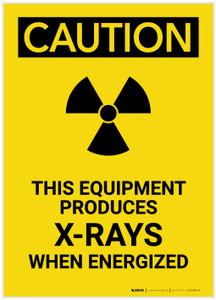 Caution: This Equipment Produces X Rays Portrait - Label