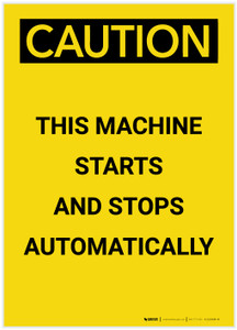 Caution: This Machine Starts and Stops Automatically Portrait - Label