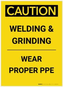 Caution: Welding & Grinding Wear Proper PPE Portrait - Label
