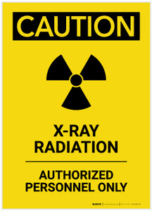 Caution: X-Ray Radiation Authorized Personnel Only Portrait - Label