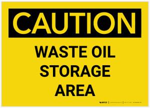 Caution: Waste Oil Storage Area Landscape - Label