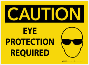 Caution: Eye Protection Required - Label