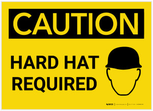 Caution: Hard Hat Required - Label