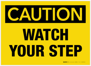 Caution: Watch Your Step - Label