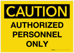 Caution: Authorized Personnel Only - Label