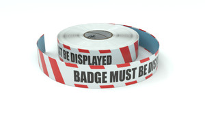 Restricted Area: Badge Must Be Displayed - Inline Printed Floor Marking Tape