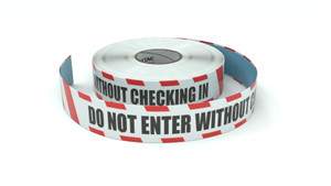 Restricted Area: Do Not Enter Without Checking In - Inline Printed Floor Marking Tape