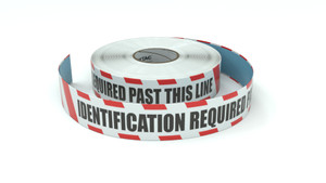 Restricted Area: Identification Required Past This Line - Inline Printed Floor Marking Tape