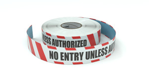 Restricted Area: No Entry Unless Authorized - Inline Printed Floor Marking Tape