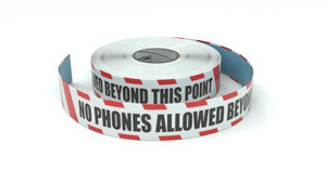 Restricted Area: No Phones Allowed Beyond This Point - Inline Printed Floor Marking Tape