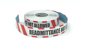 Restricted Area: Readmittance Not Allowed - Inline Printed Floor Marking Tape