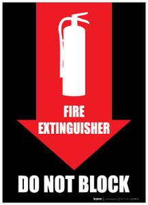 Fire Extinguisher Do Not Block - Arrow Down - Label