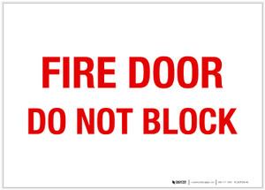 Fire Door - Do Not Block - Label