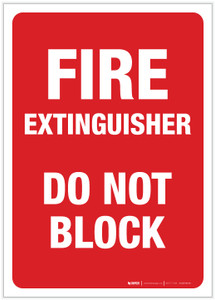 Fire Extinguisher Do Not Block - Label