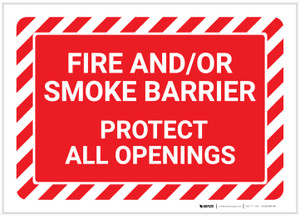 Fire And/Or Smoke Barrier - Protect All Openings - Label