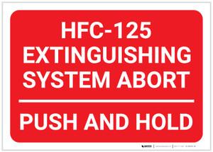 HFC 125 Extinguishing System Abort/Push and Hold Landscape - Label