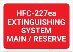 HFC 227ea Extinguishing System Main/Reserve Landscape - Label