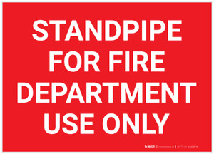 Standpipe For Fire Department Use Only Landscape - Label