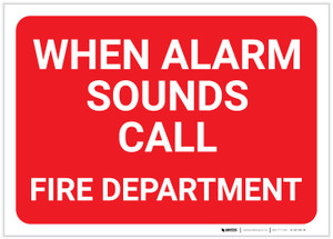 When Alarm Sounds Call Fire Department Red Landscape - Label