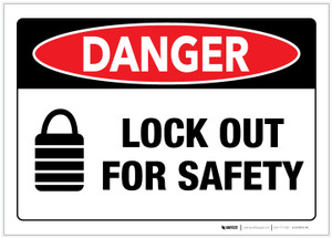 Danger: Lock Out for Safety with Icon - Label