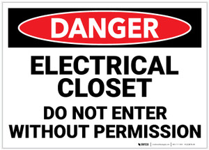 Danger: Electrical Closet - Do Not Enter Without Permission - Label
