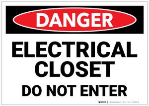 Danger: Electrical Closet Do Not Enter - Label
