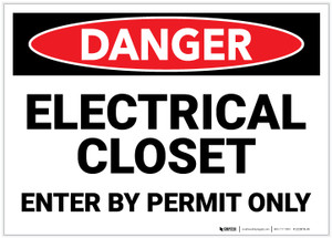 Danger: Electrical Closet Enter By Permit Only - Label