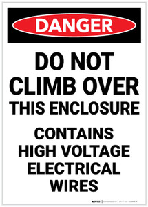 Danger: Do Not Climb Over this Enclosure - Label