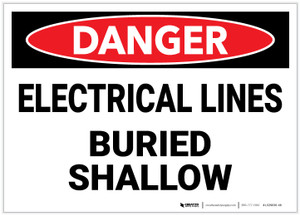 Danger: Electrical Lines Buried Shallow - Label