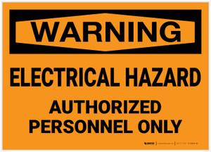 Warning: Electrical Hazard - Authorized Personnel Only - Label