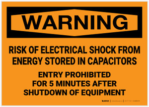 Warning: Risk of Electrical Shock from Stored Energy Entry Prohibited - Label