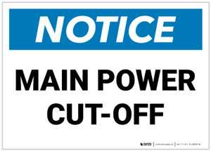 Notice: Electrical Main Power Cut Off - Label