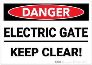 Danger: Electric Gate/Keep Clear - Label
