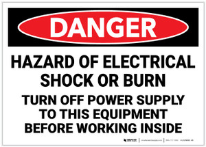 Danger: Hazard of Electrical Shock or Burn - Turn Off Power Supply - Label