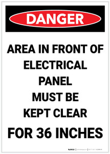 Danger: Electrical Paenl Must be Kept Clear 36 Inches Portrait - Label