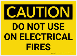 Caution: Do Not Use on Electrical Fires - Label