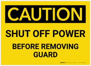 Caution: Shut Off Power Before Removing Guard - Label