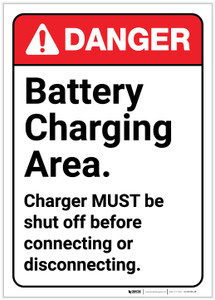 Danger: Battery Charging Area - Charger Must be Shut Off Before Connecting ANSI - Label